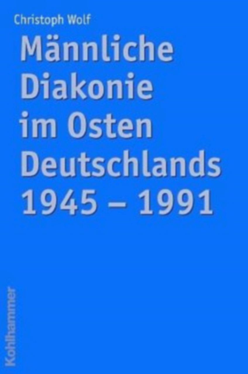 Männliche Diakonie Im Osten Deutschlands